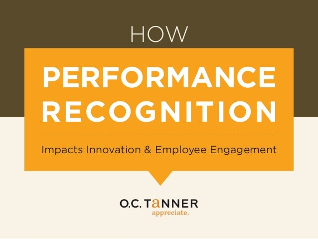 HOW  PERFORMANCE RECOGNITION Impacts Innovation & Employee Engagement