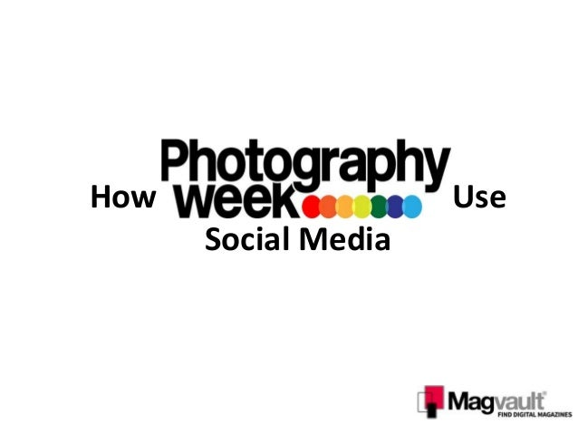 How Photography Week Use Social Media