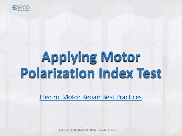 How Polarization Index Testing Extends Motor Life