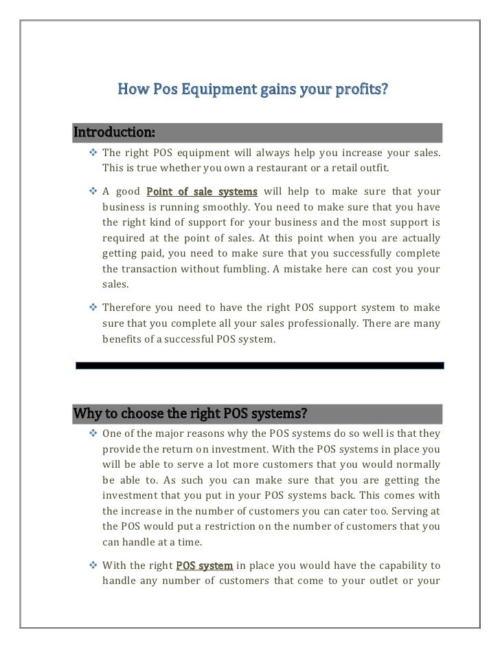 How Pos Equipment gains your profits?Introduction:   The right POS equipment will always help you increase your sales.   ...