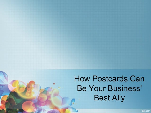 How Postcards CanBe Your Business'Best Ally