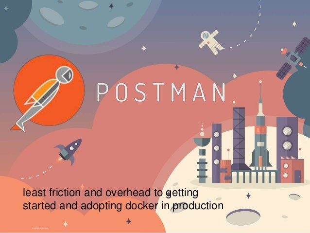 least friction and overhead to getting started and adopting docker in production
