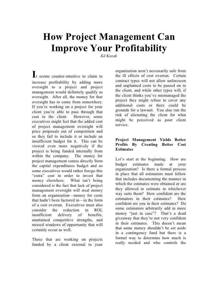 How Project Management Can       Improve Your Profitability                                         Ed Kozak              ...