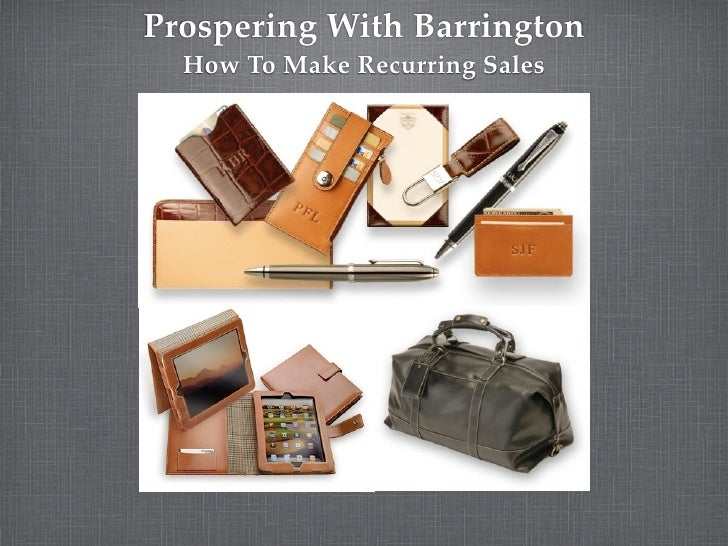 Prospering With Barrington  How To Make Recurring Sales
