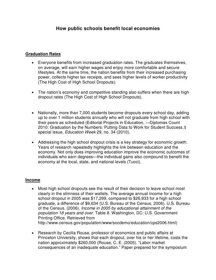 How public schools benefit local economiesGraduation Rates  •   Everyone benefits from increased graduation rates. The gra...