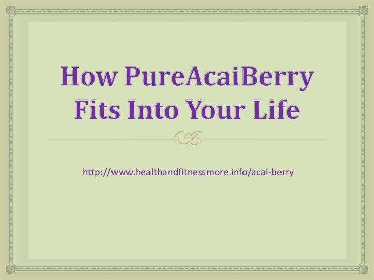 http://www.healthandfitnessmore.info/acai-berry