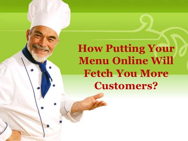How Putting Your Menu Online Will Fetch You More Customers?
