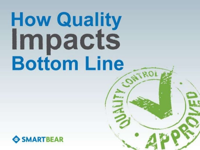 Many companies know qualityis important, but they don'tknow how to tie it to thebottom line.