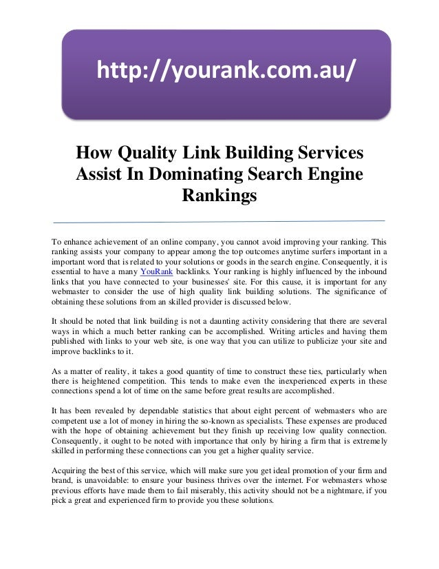 http://yourank.com.au/       How Quality Link Building Services       Assist In Dominating Search Engine                  ...