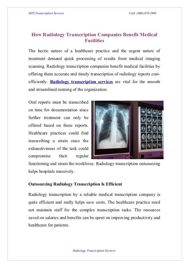 MTS Transcription Services                                       Call: (800) 670 2809  How Radiology Transcription Compani...