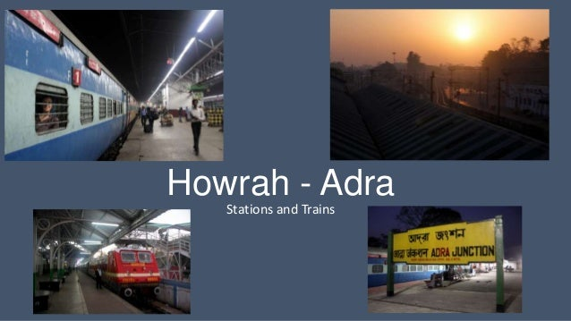 Howrah - Adra Stations and Trains