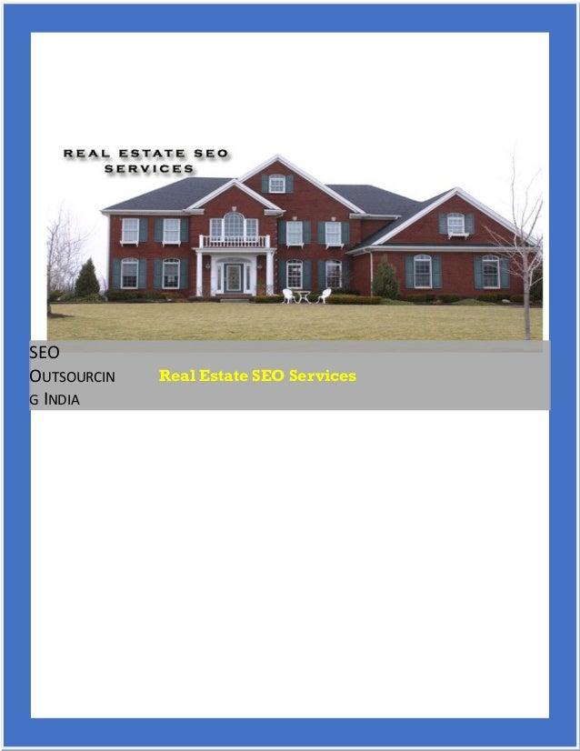 SEO OUTSOURCIN G INDIA Real Estate SEO Services