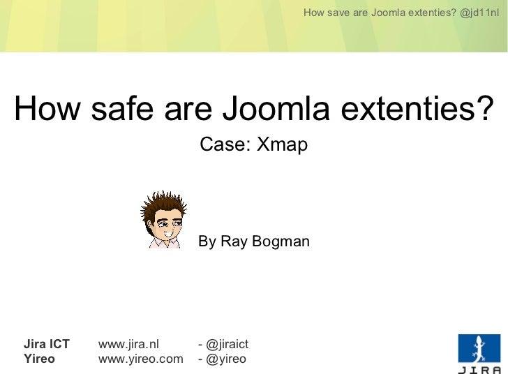 How save are Joomla extenties? @jd11nlHow safe are Joomla extenties?                           Case: Xmap                 ...