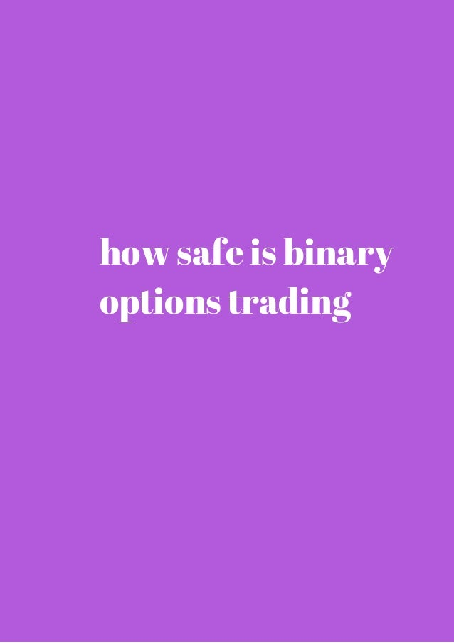 Safe binary options brokers