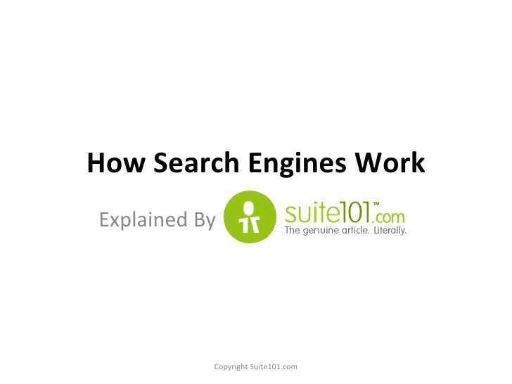 How Search Engines Work Explained By  Copyright Suite101.com
