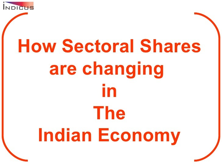 Gross Domestic Product by Sectors  in The Indian Economy