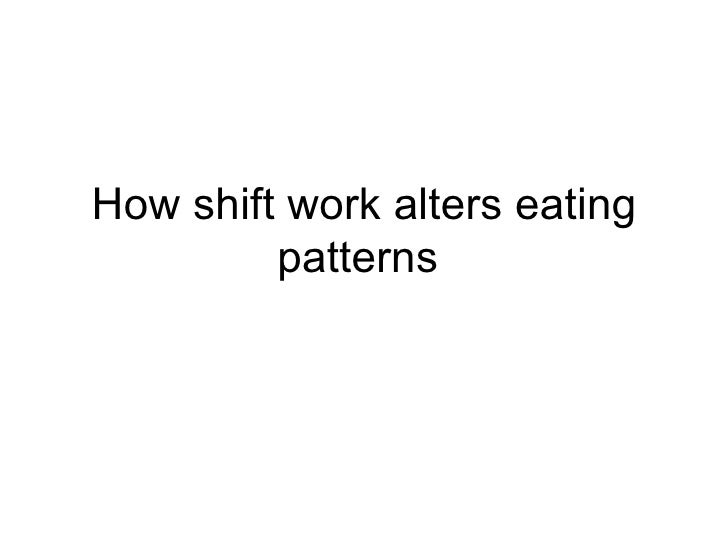 How shift work alters eating patterns