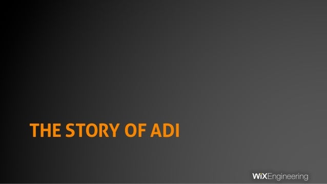 THE STORY OF ADI