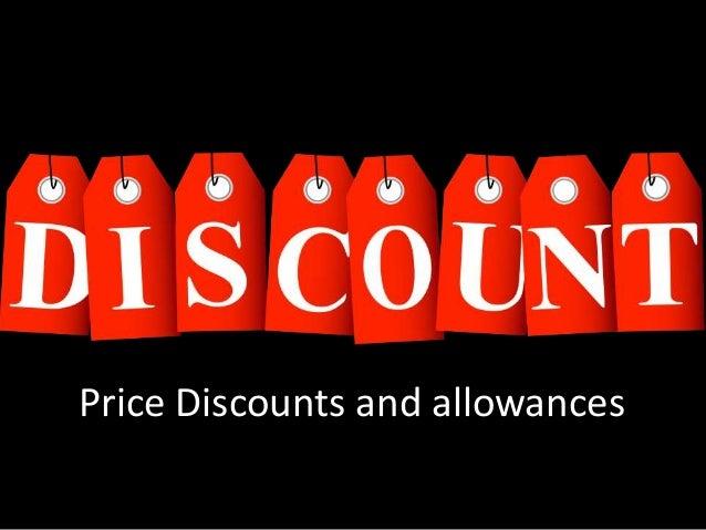 นโยบายการให้ส่วนลดและส่วนยอมให้ (Discounts and allowances)