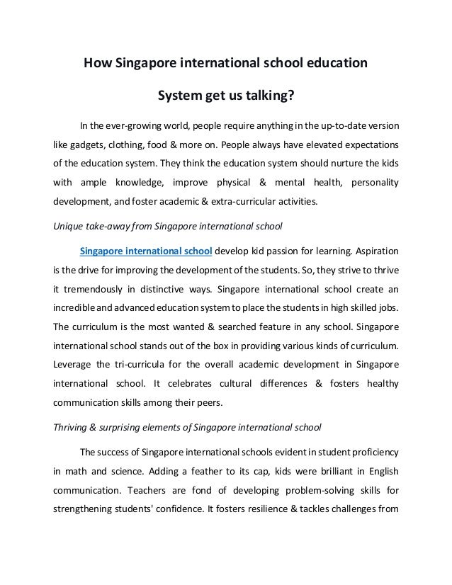 How Singapore international school education System get us talking? In the ever-growing world, people require anything in ...