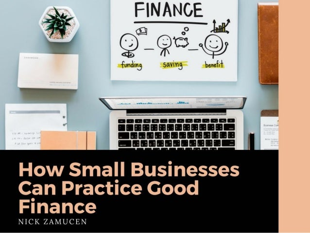 How Small Businesses Can Practice Good Finance