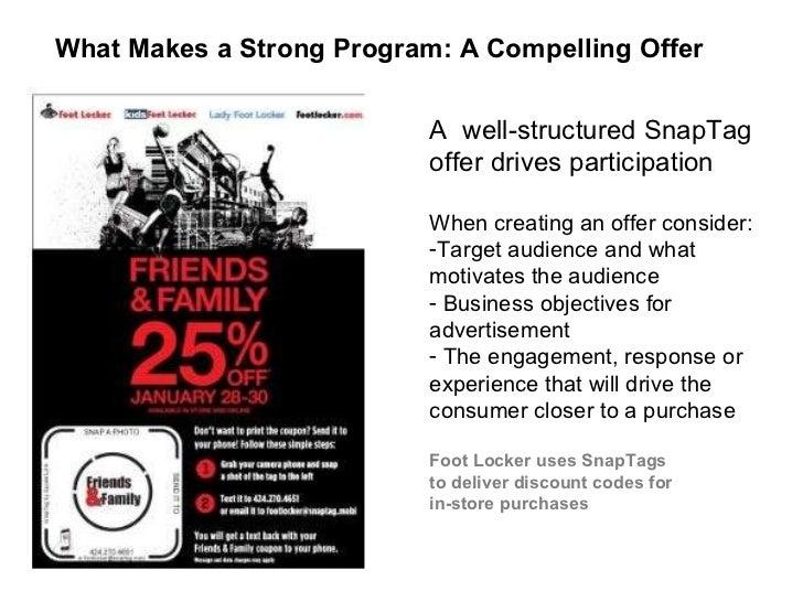 <ul><li>A  well-structured SnapTag offer drives participation  </li></ul><ul><li>When creating an offer consider:  </li></...