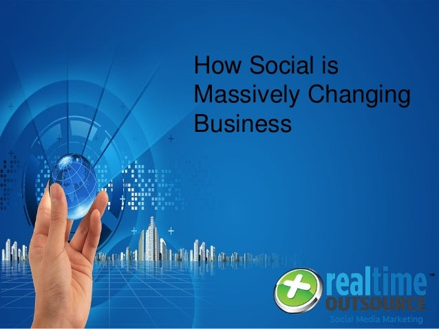 How Social is Massively Changing Business