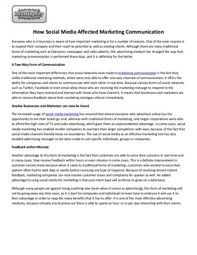 How Social Media Affected Marketing CommunicationEveryone who is in business is aware of how important marketing is for a ...