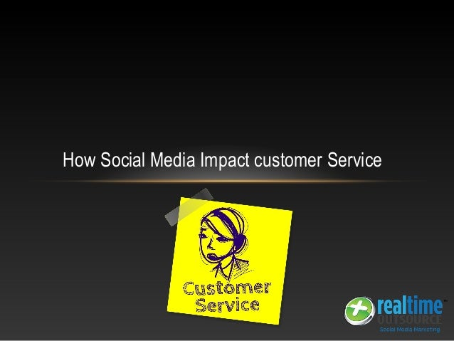How Social Media Impact customer Service