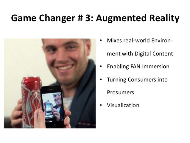 Game Changer # 4: Social Broadcasting • Communicate directly with the FAN • Become the Media • Youtube Channel • Video Blo...