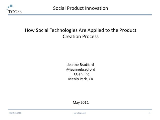 Social Product Innovation                 How Social Technologies Are Applied to the Product                              ...