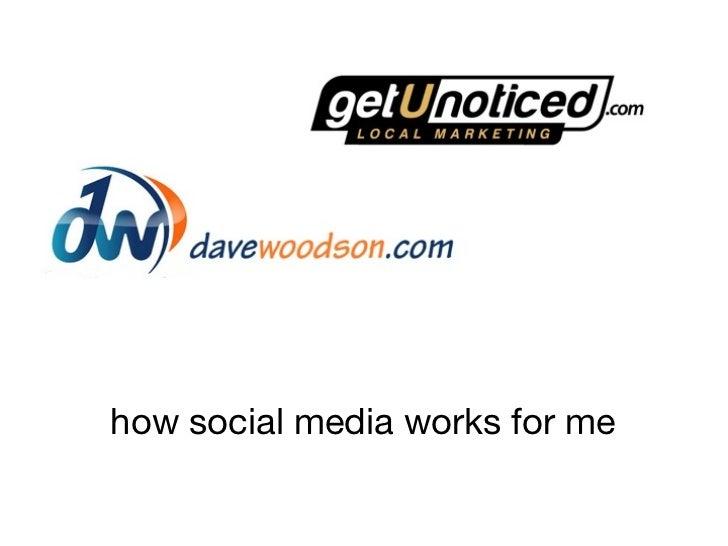 how social media works for me