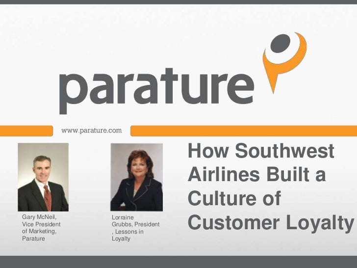 How Southwest                                     Airlines Built a                                     Culture of         ...