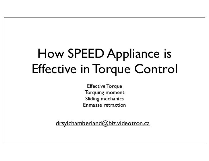 How SPEED Appliance isEffective in Torque Control               Effective Torque              Torquing moment             ...