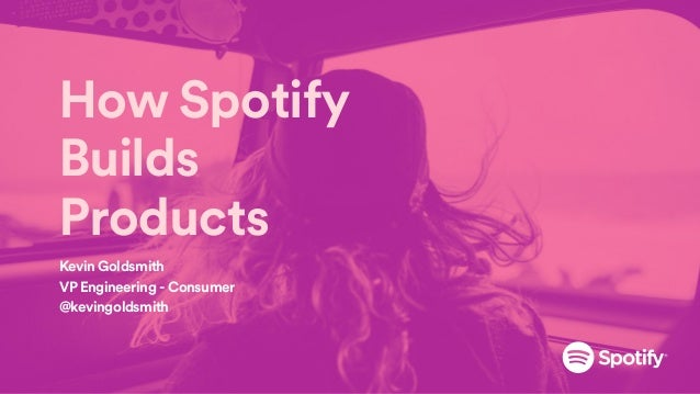 How Spotify Builds Products (Organization. Architecture, Autonomy, Accountability) Slide 2