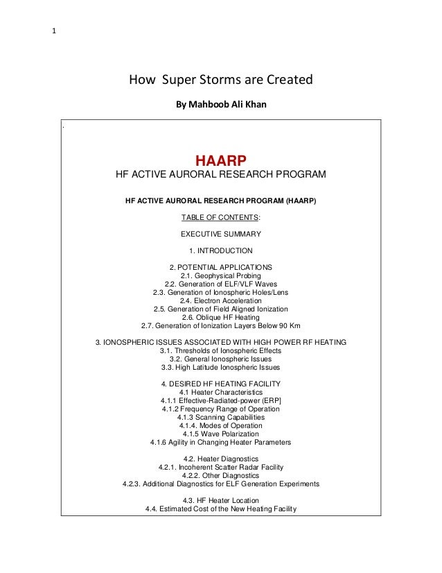 1  How Super Storms are Created By Mahboob Ali Khan .  HAARP HF ACTIVE AURORAL RESEARCH PROGRAM HF ACTIVE AURORAL RESEARCH...