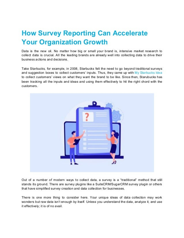 How Survey Reporting Can Accelerate Your Organization Growth Data is the new oil. No matter how big or small your brand is...