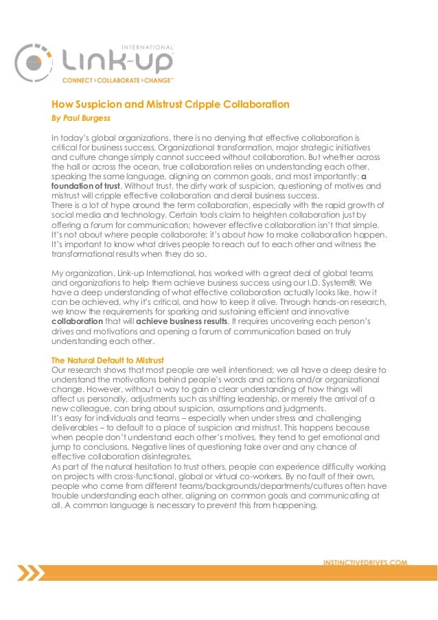 How Suspicion and Mistrust Cripple CollaborationBy Paul BurgessIn today's global organizations, there is no denying that e...
