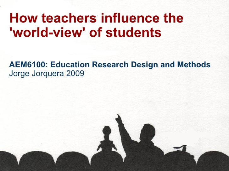 Influence on teachers and students