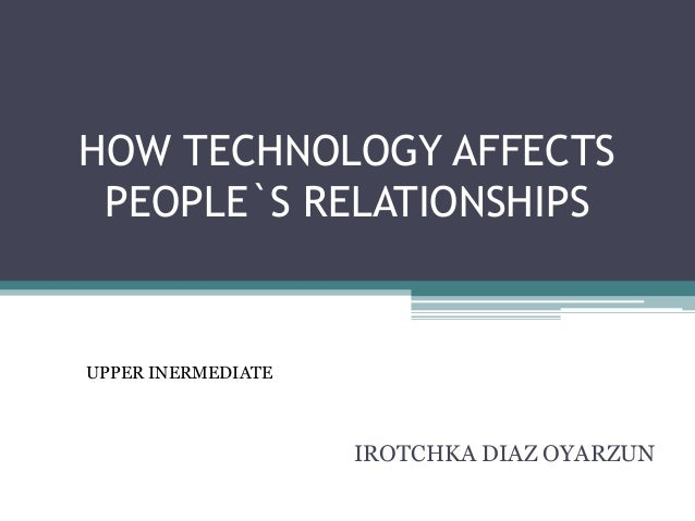 technology and human effects of relationships