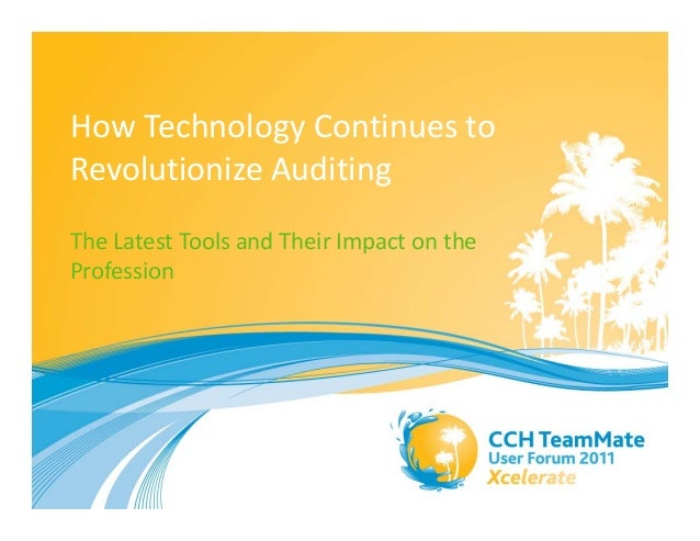 How Technology Continues to  Revolutionize Auditing The Latest Tools and Their Impact on the  Profession