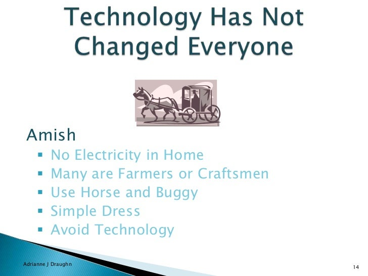 how has technology changed your life