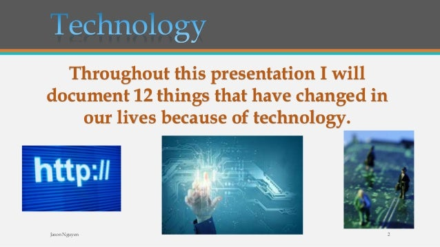 has technology improved our lives essay Does modern technology make life more convenient information technology essay of technology on our lives which has also improved our.