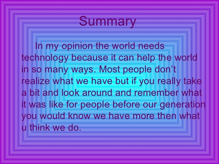 how technology impact my life The impact of information technology has revolutionised the way we live has it changed your life.