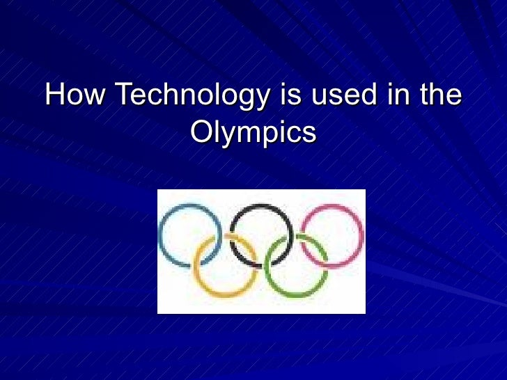 How Technology is used in the Olympics