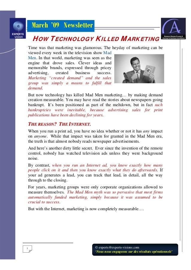 March '09 Newsletter1 © experts@experts-visions.com'Nous nous engageons sur des résultats opérationnels'HOW TECHNOLOGY KIL...