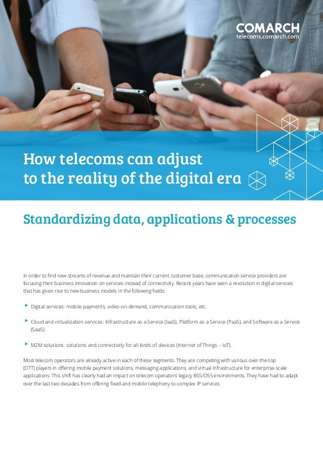 Standardizing data, applications & processes In order to find new streams of revenue and maintain their current customer b...