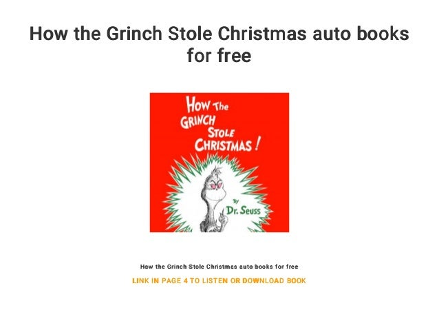 how the grinch stole christmas auto books for free how the grinch stole christmas auto books - How The Grinch Stole Christmas Book