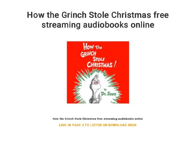 how the grinch stole christmas free streaming audiobooks online how the grinch stole christmas free streaming - Watch The Grinch Stole Christmas Online Free