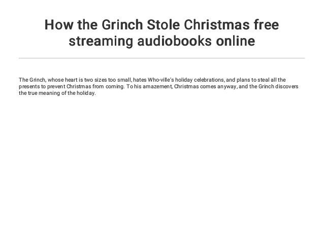 2 how the grinch stole christmas free streaming audiobooks online the - Watch The Grinch Stole Christmas Online Free